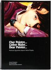Cher Peintre... Lieber Maler... Dear Painter... Centre Pompidou 2002 / Catalogue