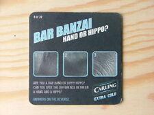 Beermat Coaster Carling Extra cold No2 Bar Banzai BM622