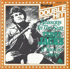 """7"""" TERRY JACKS - Seasons In The Sun / If You Go    [Double Hit] UNGESPIELT MINT"""