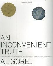 An Inconvenient Truth: The Planetary Emergency... 2006 Al Gore