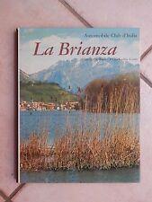 LA BRIANZA Mario De Biasi Piero Gadda Conti Lea ACI 1966 storia contemporanea