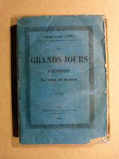 Paul du Plessis LES GRANDS JOURS D'AUVERGNE Impr. Schiller Aîné 1853