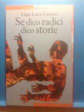 ALEX@DI GIAN LUCA FAVETTO SE DICO RADICI DICO STORIE EDITORI LATERZA