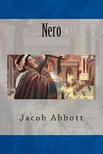 Nero by Jacob Abbott (2014, Paperback)