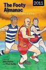 The Footy Almanac 2011 by Penguin Books Australia (Paperback, 2011)