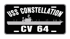 USS CONSTELLATION CV 64 License Plate Military sign USN