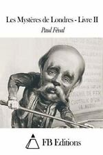Les Mystères de Londres - Livre II by Paul Féval (2015, Paperback)