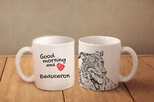 "Beauceron - ceramic cup, mug ""Good morning and love"", Usa"