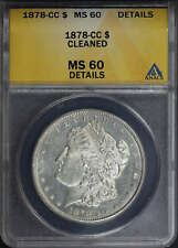 1878-CC Morgan Dollar ANACS MS-60 Details Cleaned -174046
