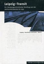Leipzig - Transit, Band 2 von Klaus Schuhmann Neu u. OVP