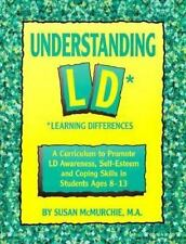 Understanding Ld* Learning Differences: A Curriculum to Promote Ld-ExLibrary