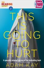 Adam Kay (Author) - Quick Reads This Is Going To Hurt
