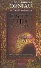 Le secret du roi des serpents et autres contes.Jean-François DENIAU.Plon Z23
