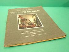 "Ver Meer De Delft "" l'Art Et La Couleur ""  Henri Laurens Paris Circa 1935"