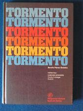 Tormento - Benito Perez Galdos - Spanish Hardback - 1977 - 1st Edition - Edited