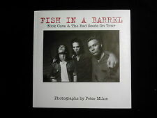 FISH IN A BARREL: Nick Cave & The Bad Seeds On Tour- P. Milne '94 1st PB Edition