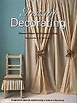 Instant Decorating: Imaginative Ideas for Transforming a Room in a Few Hours
