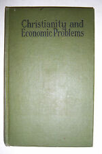 CHRISTIANITY & ECONOMIC PROBLEMS Social Problem Discussion Series, 1924
