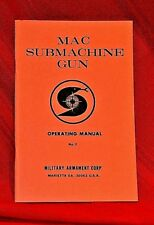MAC 10 & MAC 11 SUBMACHINE GUN OPERATORS MANUAL .45 acp, 9mm, .380 caliber