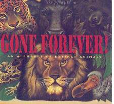 Gone forever!: An alphabet of extinct animals