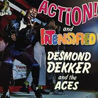 DESMOND DEKKER AND THE ACES - ACTION! / INTENSIFIED: EXPANDED EDITION [CD]