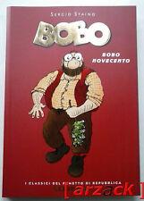 I GRANDI CLASSICI DI REPUBBLICA Serie Oro 22 BOBO - Bobo novecento S. STAINO