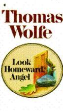 Look Homeward, Angel by Thomas Wolfe (1982, Paperback)