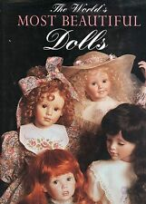 Most Beautiful Contemporary Dolls - Artists Biographies Examples Etc. / Book