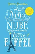 LA NIÑA QUE SE TRAGÓ UNA NUBE TAN GRANDE COMO LA TORRE EIFFEL by Romain Puertol…