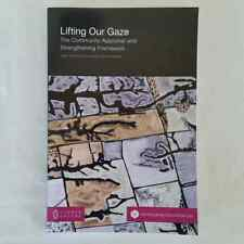 Lifting Our Gaze: The Community Appraisal and Strengthening Framework Paperback