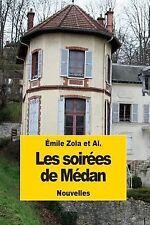 Les Soirées de Médan by J. K. Huysmans, Émile Zola, Leon Hennique, Henry...