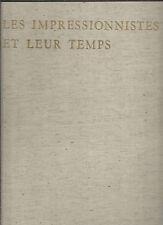 Les impressionnistes et leur temps Texte liminaire de Jean Cassou REF E28