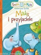 MAKS I PRZYJACIELE bajka dla dzieci po polsku BAJKI POLISH BOOK *JBook