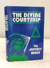 THE DIVINE COURTSHIP By Jeffrey Mirus, Catholic, 1978