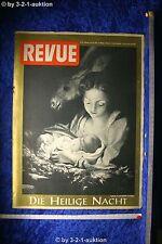 Revue Illustrierte Nr. 52 1952 24.12.52 Die Heilige Nacht Geburtstagszeitung