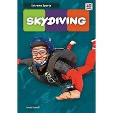 Skydiving (Extreme Sports) - Hardback NEW Scheff, Matt 01/08/2020
