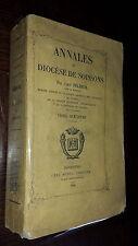 ANNALES DU DIOCESE DE SOISSONS Tome 2 - Abbé Pécheur 1864 - Aisne Picardie