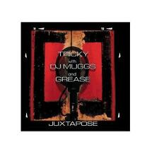"""TRICKY WITH DJ MUGGS AND GREASE """"JUXTAPOSE"""" - CD"""