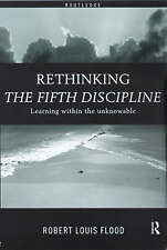 Rethinking The Fifth Discipline by Flood, Robert Louis