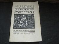 René BOYLESVE: les nouvelles leçons d'amour dans un parc. Ed n°tée