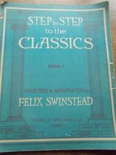 Vtg c1936 Sheet Music Piano  STEP BY STEP TO THE CLASSICS BOOK 2 VGC Banks YORK