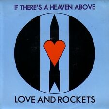 "7"" 45 TOURS UK LOVE AND ROCKETS ""If There's A Heaven Above +1"" 1985 NEW WAVE"