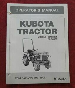 GENUINE KUBOTA B6100HST B7100HST TRACTOR OPERATORS MANUAL VERY GOOD SHAPE