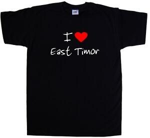 I Love Heart East Timor T-Shirt