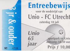 Sammler Used Ticket / Entrada VV Unio v FC Utrecht 18-07-1998