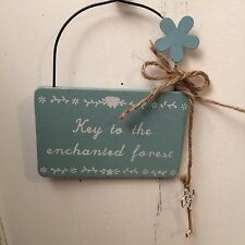 "Sass & Belle Blue Wood ""Key to the Enchanted Forest"" Fairy Plaque/Sign. Gift"
