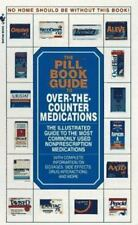 The Pill Book Guide to Over-the-Counter Medications : The Illustrated Guide to