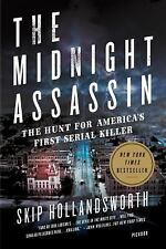 THE MIDNIGHT ASSASSIN - HOLLANDSWORTH, SKIP - NEW PAPERBACK BOOK