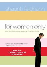 For Women Only: What You Need to Know about the Inner Lives of Men by Shaunti Fe