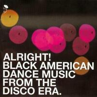 ALRIGHT! BLACK AMERICAN DANCE MUSIC FROM DISCO ERA NEW & SEALED CD (BGP) FUNK